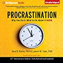 Procrastination: Why You Do It, What to Do About It Now Audiobook by Jane B. Burka, Lenora M. Yuen Narrated by Sandra Burr