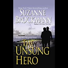 The Unsung Hero: Troubleshooters, Book 1 (       UNABRIDGED) by Suzanne Brockmann Narrated by William Dufris