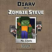 Diary of a Minecraft Zombie - Steve, Book 1: Beeper | MC Steve