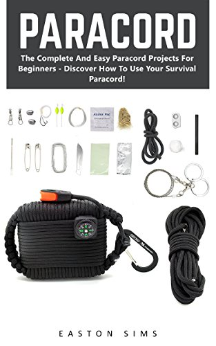 paracord-the-complete-and-easy-paracord-projects-for-beginners-discover-how-to-use-your-survival-par
