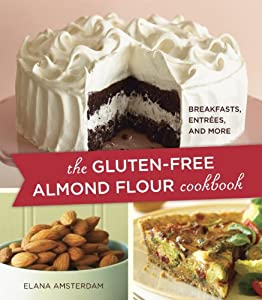 The Gluten-Free Almond Flour Cookbook from Celestial Arts