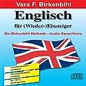 Englisch für (Wieder-)Einsteiger (       ungekürzt) von Vera F. Birkenbihl Gesprochen von:  N.N.