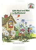 With Maxi and Mini in Muffkinland (The Muffin family picture Bible) (0802440630) by Beers, V. Gilbert