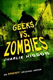 Geeks vs. Zombies (Enemy Novel, An)