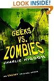 Geeks vs. Zombies (Enemy Novel, An)