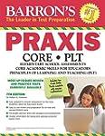 Barron's Praxis: Core/PLT: Elementary...