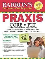 Barron's PRAXIS, 7th Edition: CORE/PLT