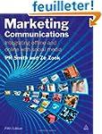 Marketing Communications: Integrating...