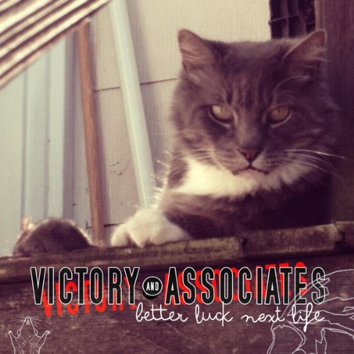 Victory & Associates - Better Luck Next Life