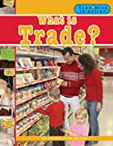 What Is Trade? (Economics in Action)
