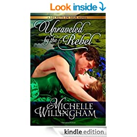 Unraveled by the Rebel (Secrets in Silk Book 2)