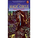 The Magic Circleby Donna Jo Napoli