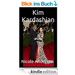 Kim Kardashian: How will Kim and Kanye's Child Turn out? (English Edition)
