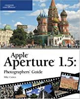 Apple Aperture 1.5 Photographers' Guide Front Cover