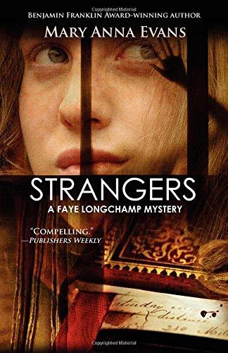 Strangers (A Faye Longchamp Mystery)