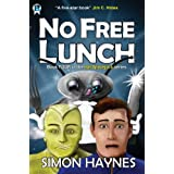 No Free Lunch (Hal Spacejock Book 4)by Simon Haynes