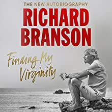 Finding My Virginity: The New Autobiography Audiobook by Richard Branson Narrated by To Be Announced