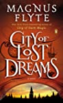 City of Lost Dreams: A Novel