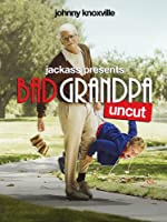 JACKASS PRESENTS: BAD GRANDPA (EXTENDED)