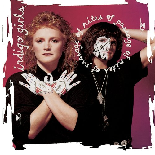 Indigo Girls - Rites Of Passage (Expanded Edition) - Zortam Music