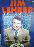 A Bus of My Own: A Memoir (Plume) (0452270715) by Lehrer, Jim