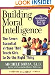 Building Moral Intelligence: The Seve...