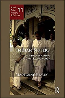 Amazon.com: Indian Sisters: A History of Nursing and the ...  Amazon.com: Ind...
