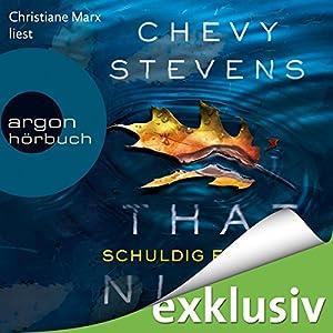 That Night: Schuldig für immer (       ungekürzt) von Chevy Stevens Gesprochen von: Christiane Marx