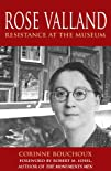 Rose Valland Resistance at the Museum