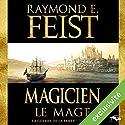 Magicien: Le Mage (La Guerre de la Faille 2) Audiobook by Raymond E. Feist Narrated by Arnauld Le Ridant