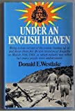 Under an English Heaven: True Story of Anguilla (0340158816) by Westlake, Donald E.