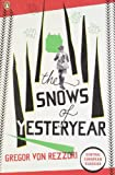 The Snows of Yesteryear: Portraits for an Autobiography (Penguin Translated Texts)