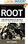 The Root: The Marines in Beirut,Augus...