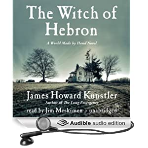 The Witch of Hebron: A World Made by Hand Novel