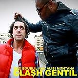 Clash gentil (feat. Alibi Montana)