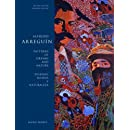 Alfredo Arreguin: Patterns of Dreams and Nature / Disenos, Suenos y Naturaleza, Second Edition (The Jaob Lawrence Series on American Artists)