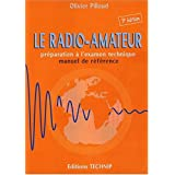 Radio Amateur 3�me Editionpar Olivier Pilloud