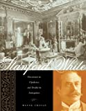 Stanford White: Decorator in Opulence and Dealer in Antiquities (0231133448) by Craven, Wayne