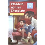 Pesadelo no tren Chocolate