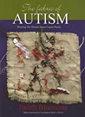 The Fabric of Autism, Weaving The Threads Into A Cogent Theory: 5000