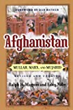 img - for Afghanistan: Mullah, Marx, And Mujahid (Nations of the Modern World) book / textbook / text book