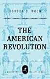 img - for The American Revolution: A History (Modern Library Chronicles) book / textbook / text book