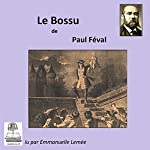Le Bossu | Paul Féval