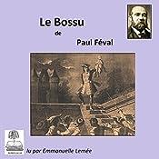 Le Bossu (Le Bossu 2) | Paul Féval