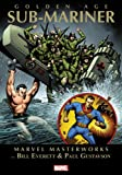 img - for Marvel Masterworks: Golden Age Sub-Mariner - Volume 1 (Marvel Masterworks (Numbered)) book / textbook / text book