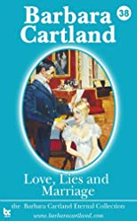 Love, Lies And Marriage (Barbara Cartland Eternal Collection) (Volume 38)