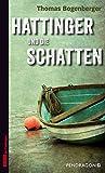 'Hattinger und die Schatten' von 'Thomas Bogenberger'