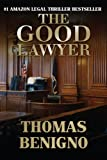 img - for The Good Lawyer: A Novel book / textbook / text book