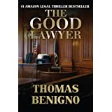 The Good Lawyer: A Novel ~ Thomas  Benigno