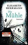 Die Mühle von Elisabeth Herrmann